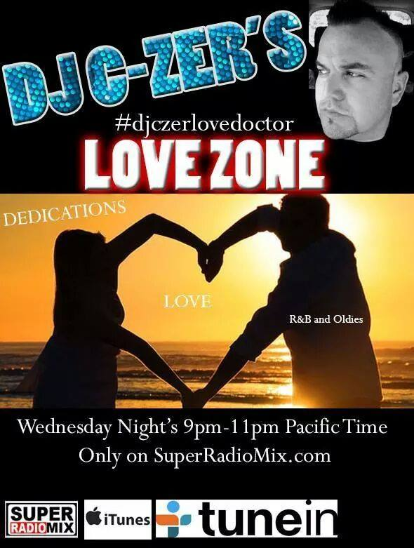 DJ C-Zer – Live on The Love Zone Every Wednesday!
